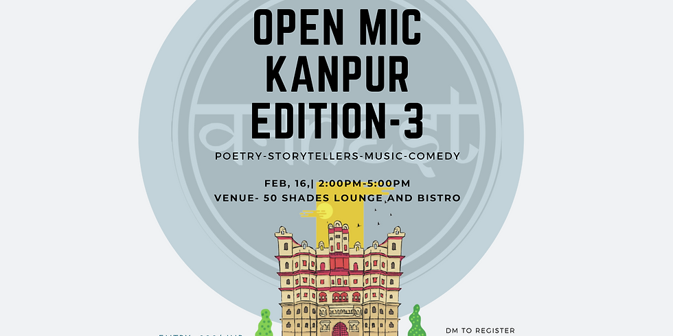 Open mic- Kanpur edition-3