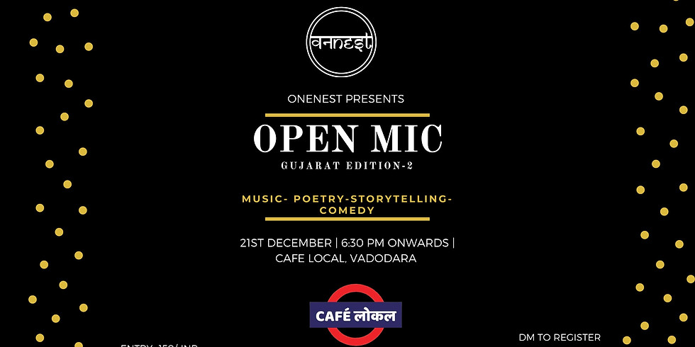 Open mic- GUJARAT EDITION 2