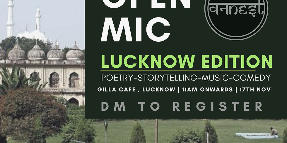 Open mic- Lucknow Edition -2