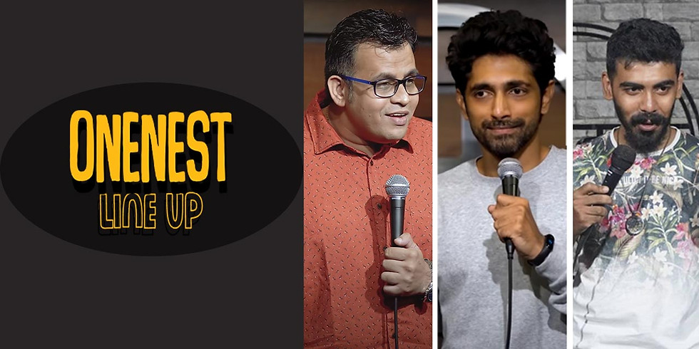 Onenest Comedy show 8pm - Andheri