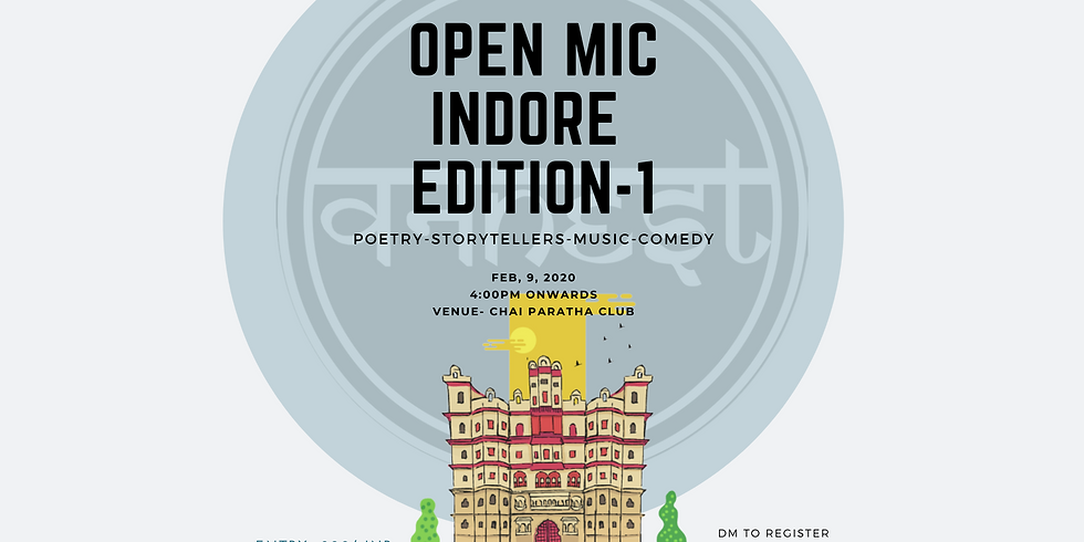 Open mic- Indore Edition -1