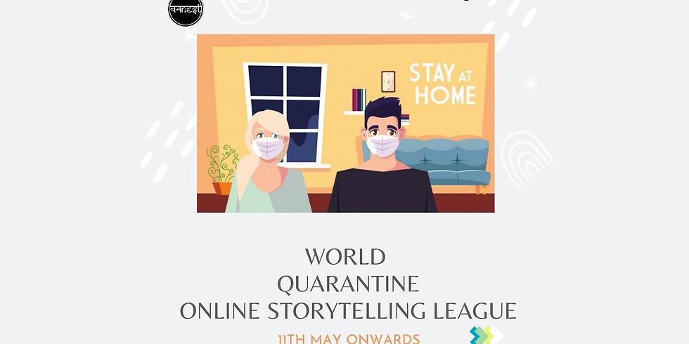 WORLD QUARANTINE ONLINE STORYTELLING LEAGUE (1)