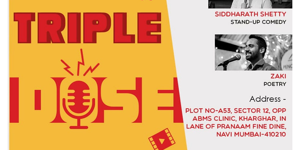 Triple Dose-Short Movie Screening, Stand Up Comedy, and Poetry