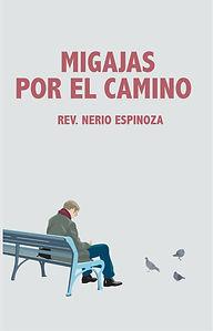 Migajas por el camino - Rev. Nerio Espinoza