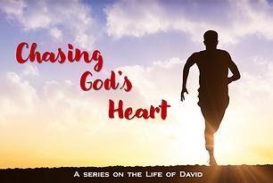 Chasing God's Heart- David series Graphi