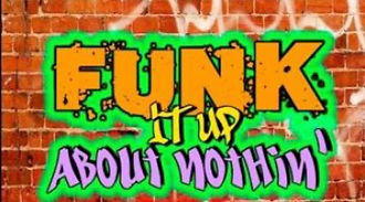 Funk It Up About Nothin Thumbnail_edited