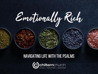 Emotionally Rich (Psalms)