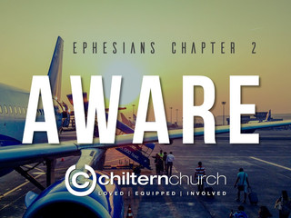Aware: Ephesians 2