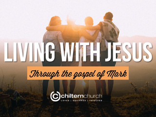 Living With Jesus (Mark 3)