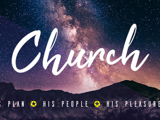 Church - His Plan, His People, His Pleasure