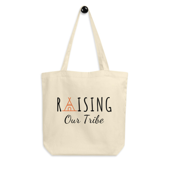 Raising Our Tribe eco tote bag