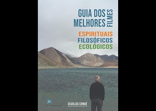 Guia dos Melhores Filmes Espirituais, Filosóficos e Ecológicos (Livro)