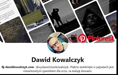 Pinterest - Dawid Kowalczyk