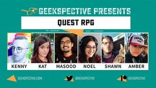 Geekspective Presents - Quest Promo Graphic