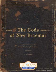 The Gods of New Braemar