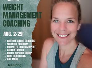 Weight Management Coaching: August Groups Start Soon!