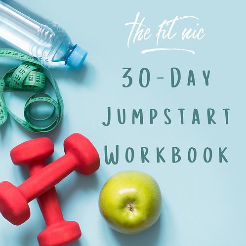 The Fit Nic 30-Day Jumpstart Workbook