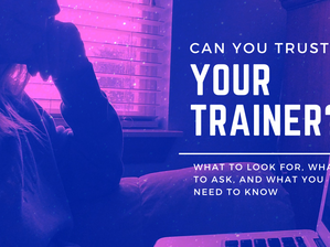 Can You Trust Your Trainer?