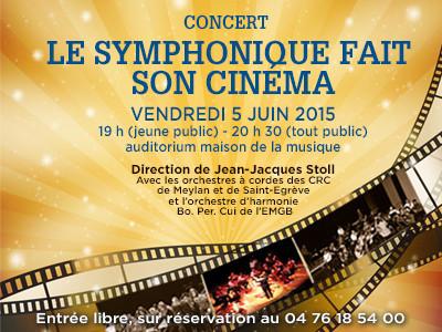 Le symphonique fait son cinéma – Vendredi 5 juin 2015