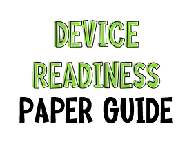 Device Readiness Paper Guide.png