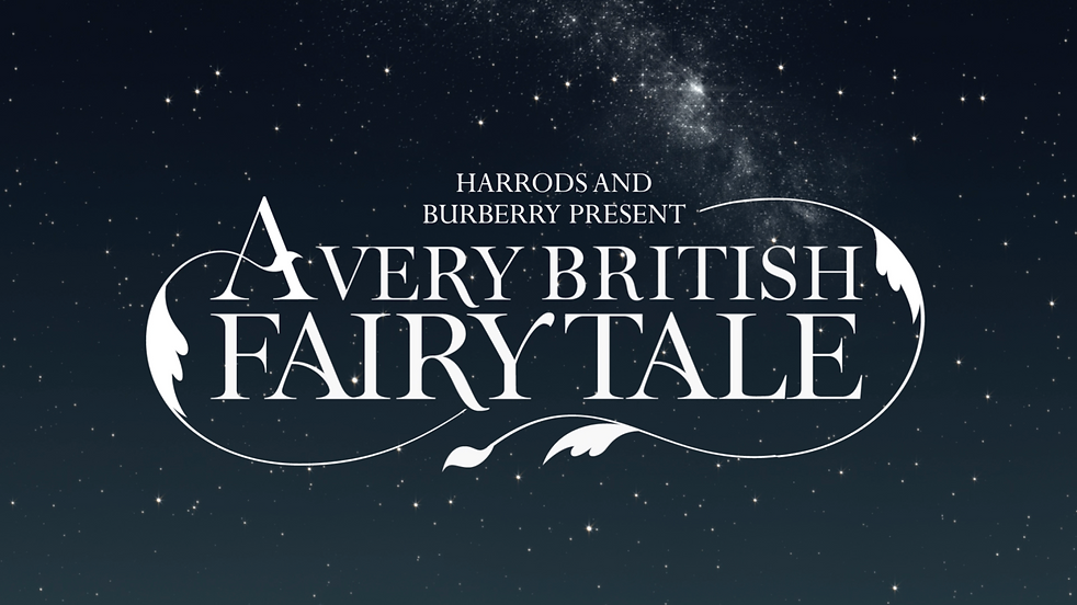 Harrods and Burberry Present A Very British Fairy Tale