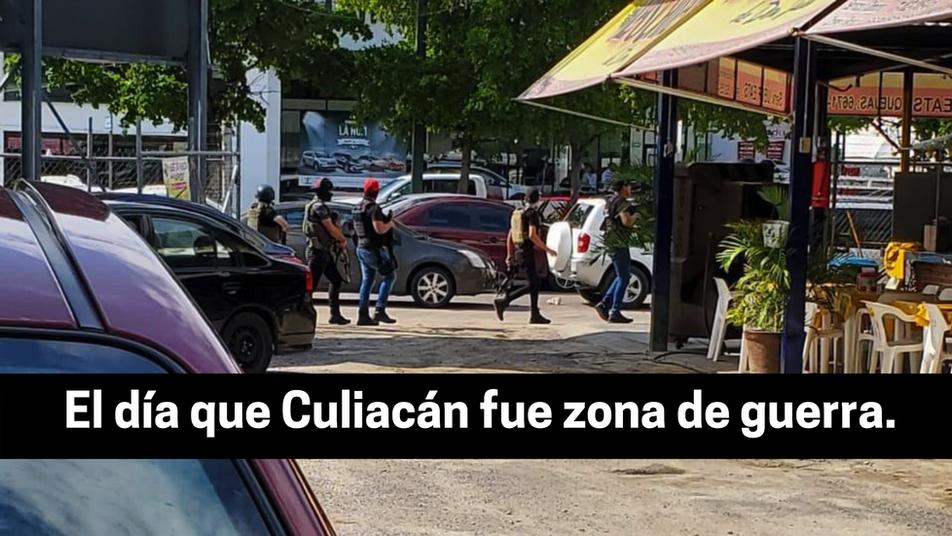 El día que Culiacán fue zona de guerra.