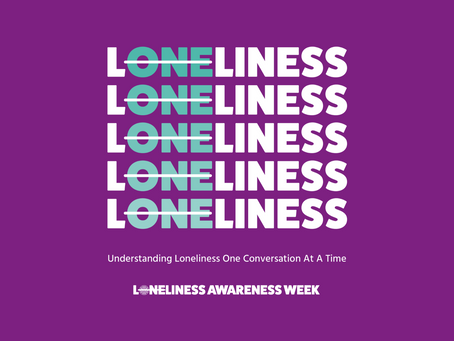 It's Loneliness Awareness Week 2020!