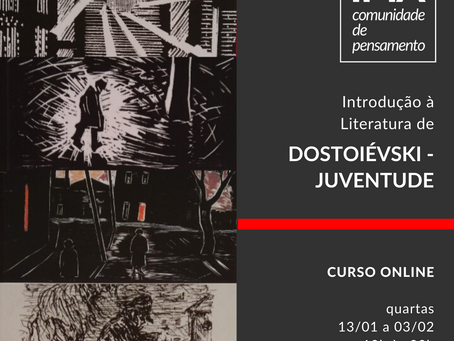 Introdução à Literatura de Dostoiévski: juventude