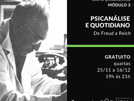 Psicanálise e quotidiano - módulo 3 (seminário online e gratuito)