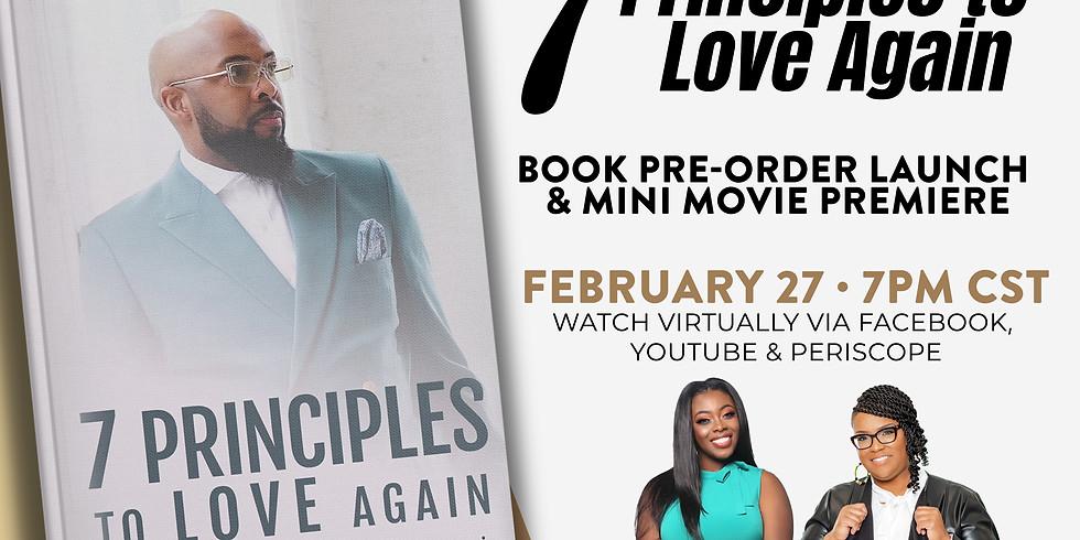 7 Principles to Love Again Book Pre-Order & Mini Movie Launch