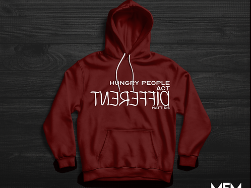 Hungry People Act Different Hoodie