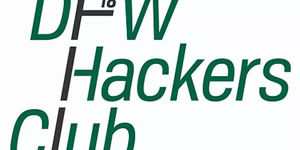 DFW Hackers Open