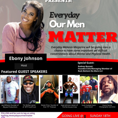 """Everyday """"OUR MEN MATTER""""-SAVE THE DATE October 18th"""