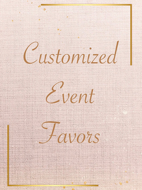 Customized Event Favors (price listed per 12 favors)