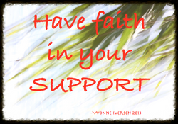 HAVEFAITHINYOURSUPPORT.png 2013-9-25-17:55:38