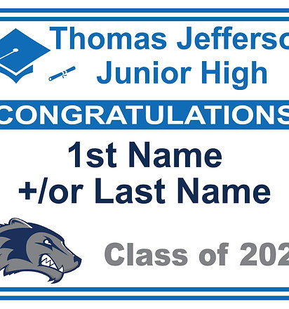Jefferson Graduation Yard Sign