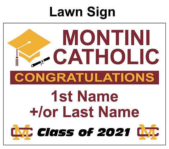 Montini Graduation Yard Sign