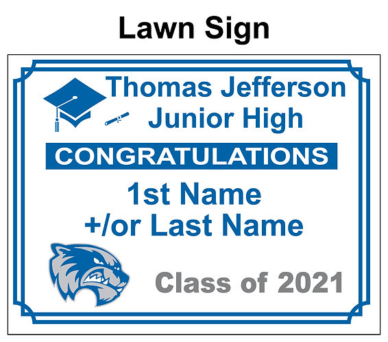 Jefferson Graduation Yard Sign