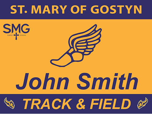 SMG Track Yard Sign