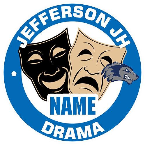 Jefferson Drama Yard Sign