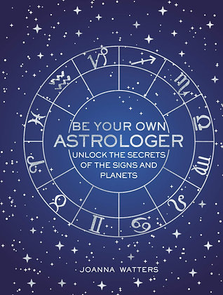 Be Your Own Astrologer (Pocket Edition) - Joanna Watters