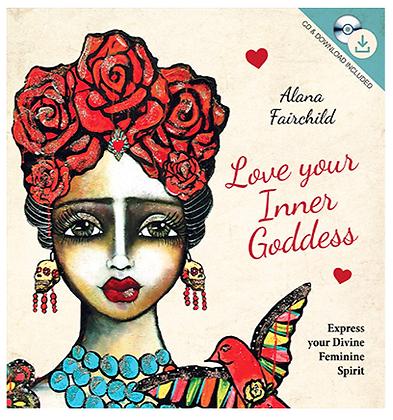 Love Your Inner Goddess Book (CD Included) - Alana Fairchild