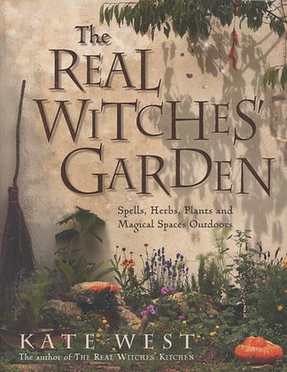 The Real Witches Garden - Kate West