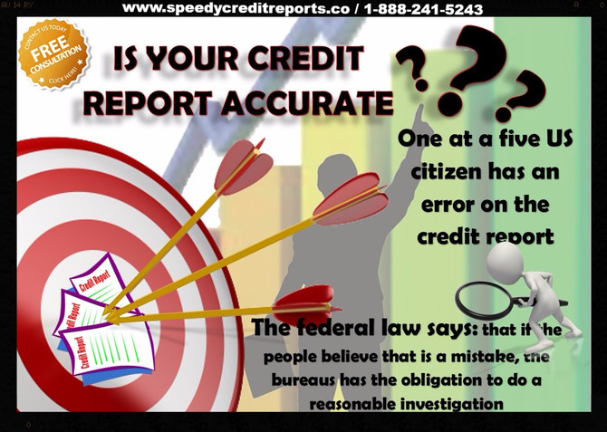 IS YOUR CREDIT REPORT ACCURATE?