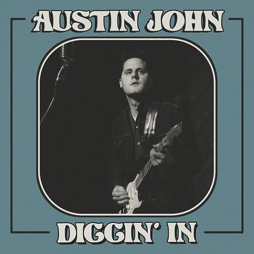 Austin John  -   Diggin' In  EP  (CD)