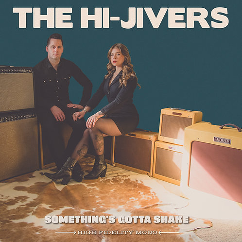 Something's Gotta Shake -  The Hi-Jivers  (Download)