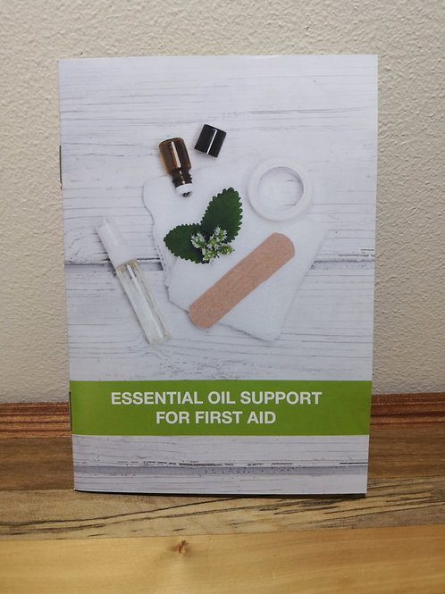 Booklet -Essential Oil Support for First Aid