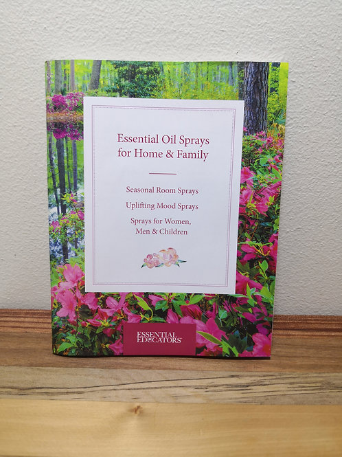 Booklet - Essential Oil Sprays For Home $ Family