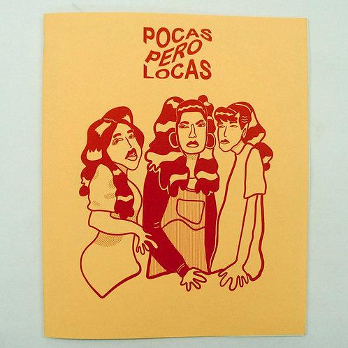 Pocas Pero Locas #1