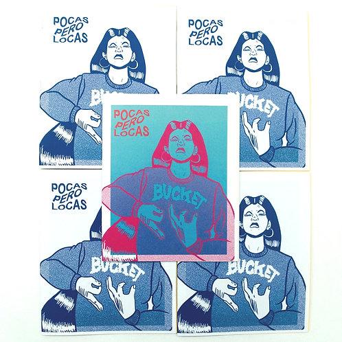 Pocas Pero Locas #2